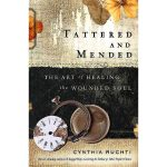Tattered and Mended - by Cynthia Ruchti